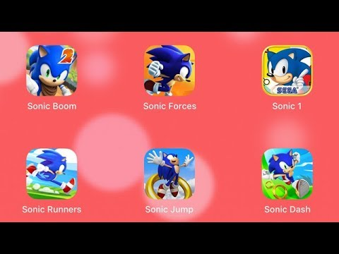 Sonic Boom, Sonic Forces, Sonic Runners, Sonic Jump, Sonic Dash and Sonic 1 [iOS Gameplay]