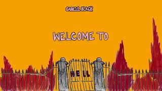 Gabriel Black   Welcome To Hell (freestyle)