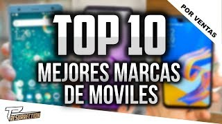 🔥TOP 10 MEJORES MARCAS DE CELULARES 2018 SEGUN VENTAS | MARCAS DE CELULAR MAS VENDIDAS 2018