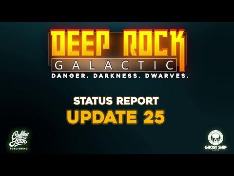 Deep Rock Galactic - Update 25 Status Report