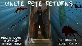 Uncle Pete Returns