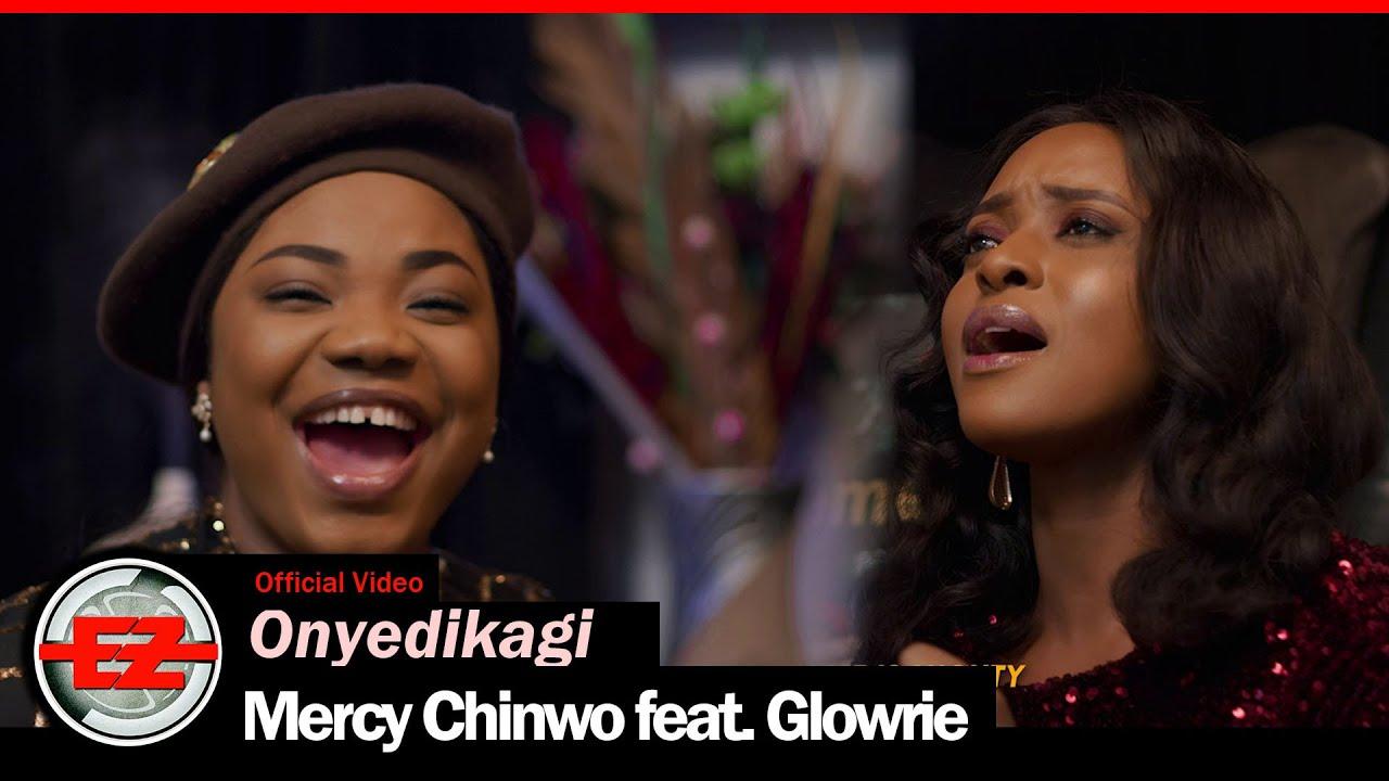 Mercy Chinwo - Onyedikagi feat. Glowrie (Video + Lyrics & MP3)