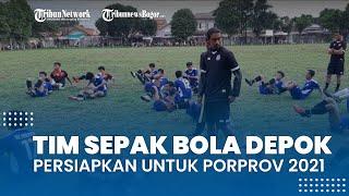 Jelang Kualifikasi Porprov 2021, Begini Persiapan Tim Sepak Bola Kota Depok