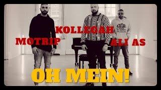 MoTrip & Ali As Feat. Kollegah   Oh Mein I REACTION