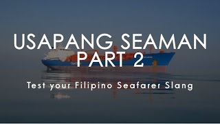 Usapang Seaman Part 2