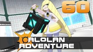 [60] Alolan Adventure (Let's Play Pokemon Sun w/ GaLm)