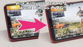 Hide Notch on Realme 2 while Playing PUBG or any other Game!!