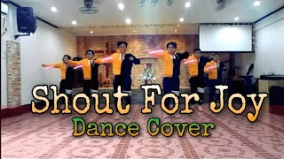 Shout For Joy  / Dance Cover(RFSS Dance Crew)