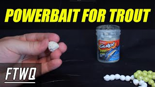 Powerbait Trout Setup. Trout Still Fishing Rig. Easiest Way to Catch Trout.