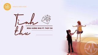 Tình Thư - Minh Vương M4U ft. Thùy Chi   Lyrics Video   Mega Music