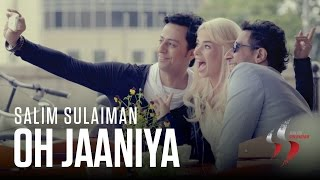Oh Jaaniya - Salim Sulaiman | Official Music Video