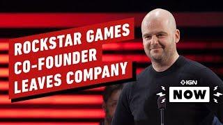 Rockstar Co-Founder Dan Houser Leaves Company - IGN Now