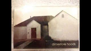 Dimestore Hoods - Freakshow