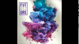 Future - Freak Hoe Lyrics ( DS2 )