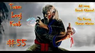 Tuam Leej Kuab Der Hmong-Schamanen-Krieger (Teil 55) 04.12.2021