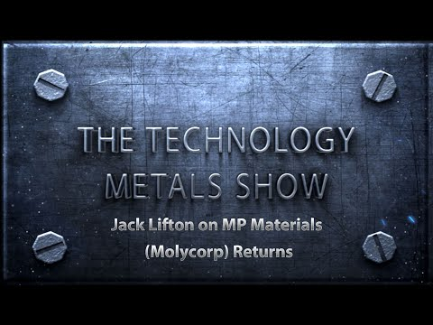 Jack Lifton on MP Materials (Molycorp) Return