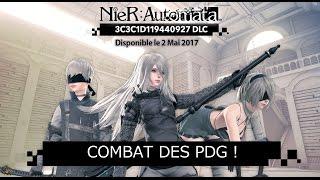 Nier: Automata - DLC 3C3C1D119440927 : Combat de boss des PDG