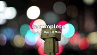 Al ft. Boyz II Men - Incomplete