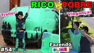 RICO VS POBRE FAZENDO AMOEBA / SLIME #54