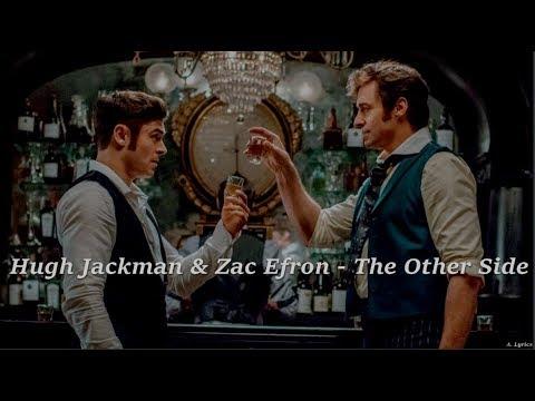 Hugh Jackman, Zac Efron - The Other Side (Lyrics) [The Greatest Showman]