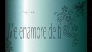 Chayanne Me enamore de ti