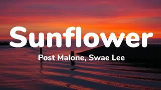 Post Malone, Swae Lee - Sunflower (1 Hour Music Lyrics)