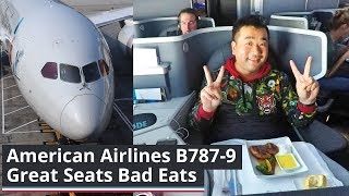 American Airlines B787-9 Great Seats Bad Eats