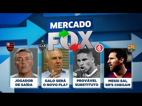 Fla perto de perder dois, substituto de Guerrero, Messi sai, e Barça quer brazucas! Mercado FOX