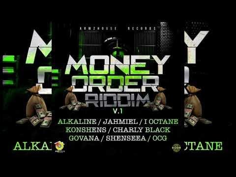 Money Order Riddim [Official Mix]ShenseeaAlkalineDj B Charly Black….