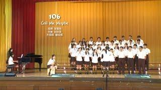 豐原高中合唱比賽106班自選曲 - Call Me Maybe