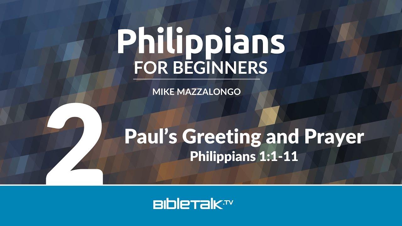 2. Paul's Greeting and Prayer