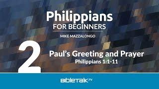 Paul's Greeting and Prayer