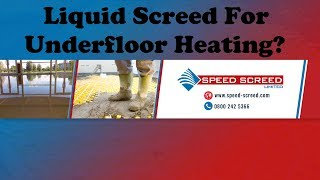 Liquid Screed For Underfloor Heating.All You Need To Know About Liquid Screed For Underfloor Heating