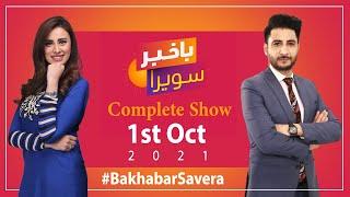 Bakhabar Savera with Ashfaq Satti and Madiha Naqvi - 1st Oct 2021