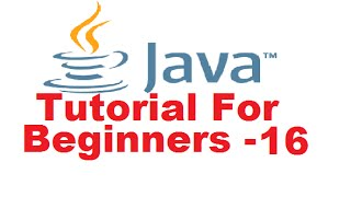 Java Tutorial For Beginners 16 - Introduction to Methods