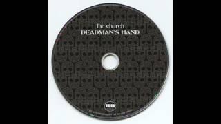 The Church - Deadman's Hand (2002)
