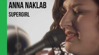 Anna Naklab - Supergirl (acoustic) | subtitulada