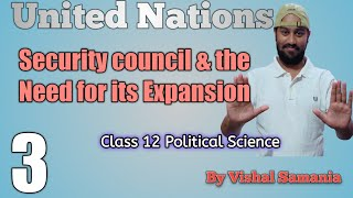 Security Council and the Need for its Expansion