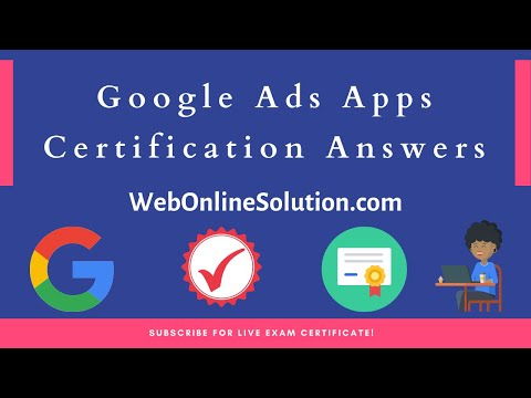 Google Ads Apps Certification Exam Answers 2021 Live Pass ...