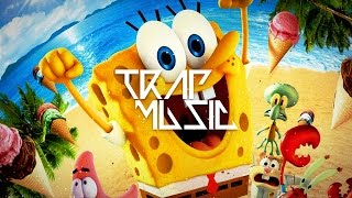 SpongeBob Theme Song (RemixManiacs Trap Remix)