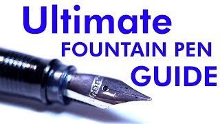 Ultimate Fountain Pen Beginners Guide