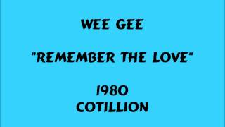 Wee Gee - Remember The Love - 1980