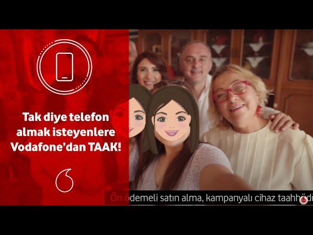 Tak diye telefon almak isteyenlere Vodafone'dan TAAK!