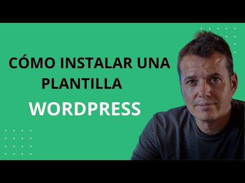 Cómo instalar un tema - plantilla en WordPress