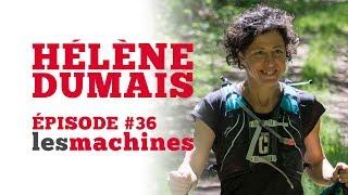 Épisode 36 - Hélène Dumais (Partie II)