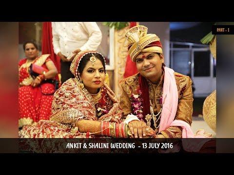 Ankit & Shalini Wedding Part 1st