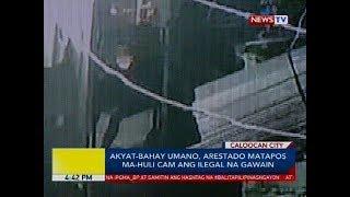 Akyat-bahay umano, arestado matapos ma-huli cam ang ilegal na gawain
