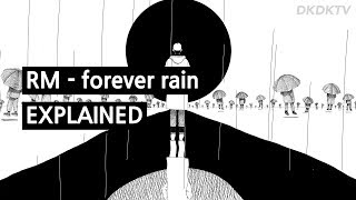 BTS RM   Forever Rain Explained By A Korean