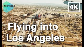 【4K】🇺🇸🌴Flying into Los Angeles (LAX Airport) in Los Angeles🎧, California, United States