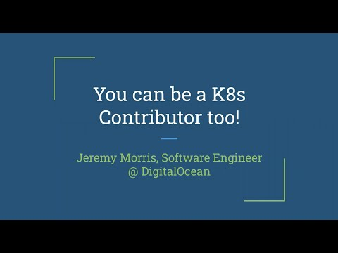 You can be a Kubernetes contributor too!